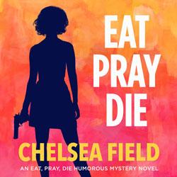 Eat, Pray, Die Audiobook